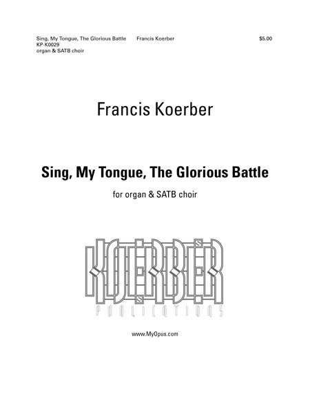 Sing, My Tongue, The Glorious Battle