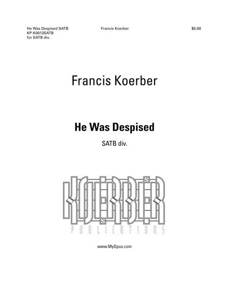 He Was Despised (SATB) title page